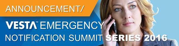 VESTA® Emergency Notification Summit Series 2016